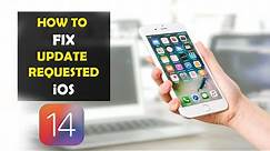 How To Fix Update Requested on iPhone iOS 14 (2020)