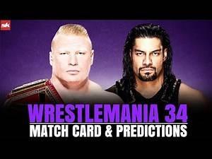 WrestleMania 34 Matchcard | Wrestlemania 2018 Predictions | Sportskeeda