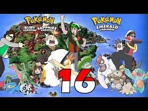 Legends Challenge: Pokémon Ruby, Sapphire, and Emerald - Part 16