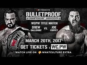 Drew Galloway vs Joe Coffey - WCPW Bulletproof Hype