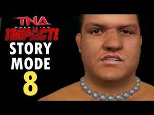TNA Impact!: Story Mode: 8 - A NEW ENEMY & MORE TROUBLE