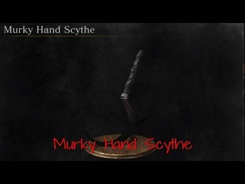 Dark Souls 3 Murky Hand scythe review/showcase