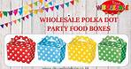 Wholesale Party Supplies - Party Food Boxes