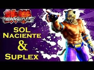King multithrows - [sol naciente & suplex] | Tekken 5