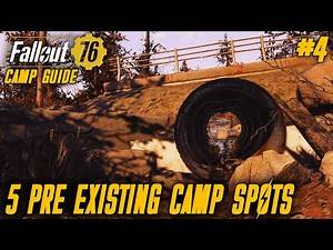 5 MUST TRY LOCATIONS! | Fallout 76 Pre Existing Camp Locations
