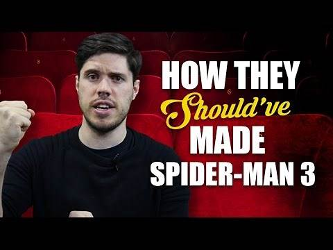 How They Should Have Made Spider-Man 3