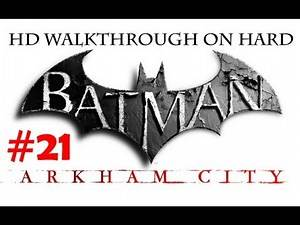 """Batman Arkham City"", HD walkthrough (Hard), Part 21 - Catwoman: Infiltrate the Vault"