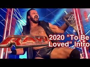 "WWE Custom 2020 MONDAY NIGHT RAW 08/09 ""To be Loved"" Intro"