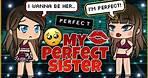 My Perfect Sister || Gacha Life Mini Movie || GLMM ||
