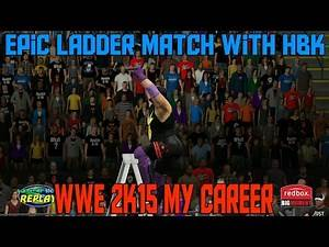 EPIC LADDER MATCH VS. HBK SHAWN MICHAELS | WWE 2K15 My Career Mode