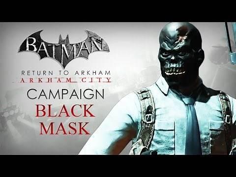 Batman: Return to Arkham – Arkham City – Black Mask Campaign