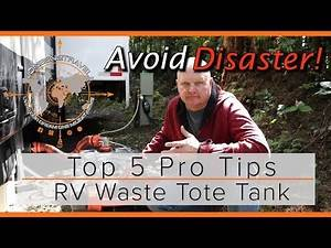 TOP 5 PRO TIPS FOR USING YOUR RV WASTE TOTE TANK | RV LIVING