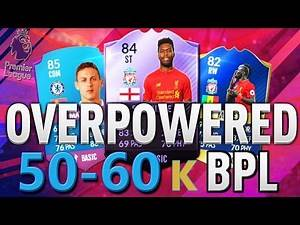 THE BEST CHEAP OVERPOWERED 50K TO 60K BPL FUT CHAMPIONS SQUAD BUILDER! FIFA 17 ULTIMATE TEAM