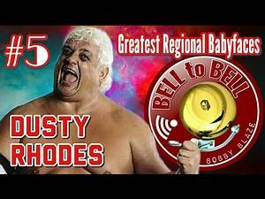 #5 DUSTY RHODES [Greatest Regional Babyfaces]