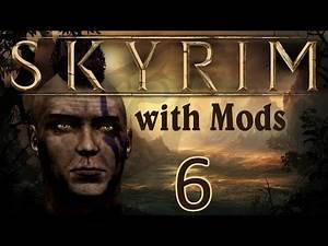 Skyrim with Mods Ep 6: Amulet #2
