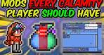 Mods EVERY Terraria Calamity Mod Player Should Have