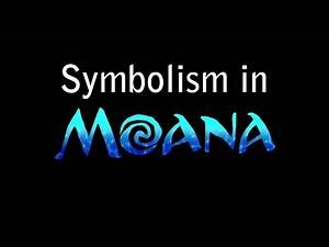 Symbolism in Moana | Replacing The Masculine.