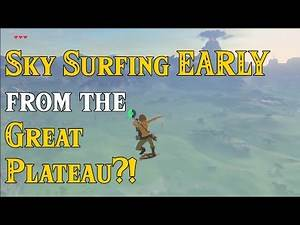 Sky Surfing EARLY from the Great Plateau? Link the NOOB! Viewers Request in Zelda Breath of the Wild