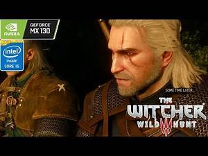 Tested Play The Witcher 3 : Wild Hunt, Costum Preset Graphic 720p - Intel I5 8250U + nVidia MX 130