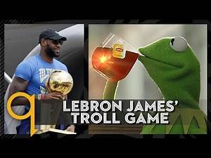 LeBron James' Troll Game
