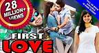 FIRST LOVE | 2016 | Hindi Dubbed Romantic Movie | Full HD Action Movie || PV