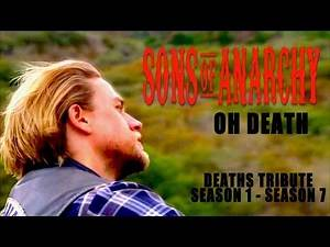 Sons of anarchy || Oh death (death tribute)
