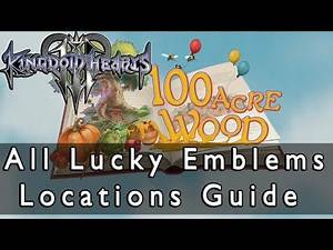Kingdom Hearts 3 100 Acre Wood All Lucky Emblems Location Guide