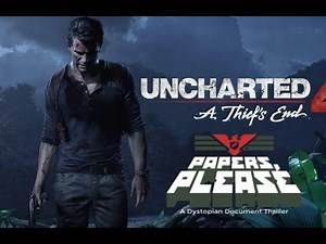 Uncharted 4 - Papers, Please Easter Egg