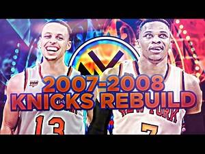DRAFTING RUSSELL WESTBROOK!?! REBUILDING THE '07-'08 KNICKS!! NBA 2K17 MY LEAGUE