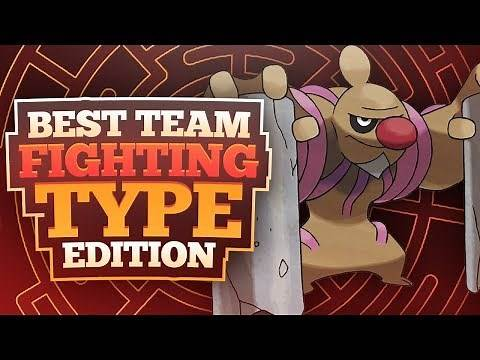 Best Team: Fighting Type Edition