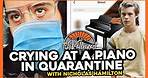 Crying at a Piano in Quarantine w/ Nic Hamilton | The Valleycast