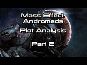 Mass Effect: Andromeda Plot Analysis Part 2