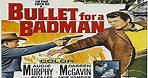 ASA 🎥📽🎬 Bullet For A Badman (1964) a film directed by R.G. Springsteen with Audie Murphy, Darren McGavin, Ruta Lee, Beverley Owen