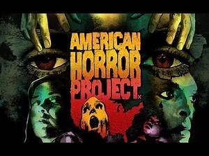 American Horror Project Vol 1 - The Arrow Video Story