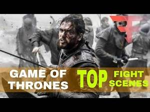 GAME OF THRONES TOP 5 FIGHT SEQUENCES