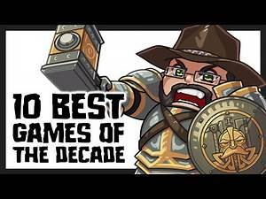10 Best Games of the Decade (2010-2019) - Khan's Kast