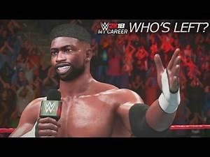 WWE 2K18 My Career Mode - Ep 51 - Who's Left?