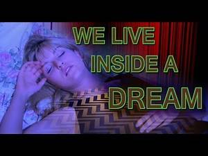 Twin Peaks Overview #3: We Live Inside a Dream