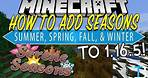 How To Add Seasons to Minecraft 1.16.5! (Download & Install Serene Seasons 1.16.5)