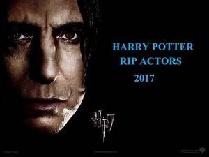 Harry Potter RIP Actors Who Passed Away 2017