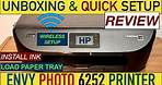 HP Envy Photo 6252 SetUp, Quick Unboxing, Install Ink, Load Paper, Wireless SetUp & Review..
