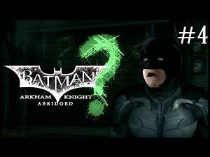 Arkham Knight Abridged #4 (Batman Fan Series)