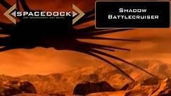 Babylon 5: Shadow Battlecruiser - Spacedock
