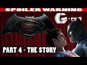 Batman v Superman Analysis - PART 4 (The Story) | G-Roll