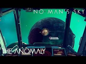 No Man's Sky (Ep.10) - The Anomaly