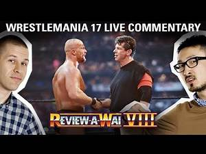 WrestleMania 17 (Live Commentary Podcast) | REVIEW-A-WAI 8th ANNIVERSARY