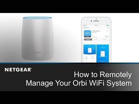 How to Remotely Manage Your Orbi System Using the Orbi App | NETGEAR