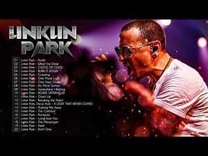 Linkin Park Greatest Hits - Best Songs Of Linkin Park Full Album