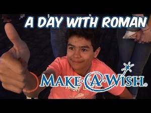A Day with Roman (Make-A-Wish)