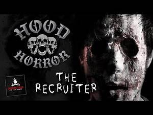 "Creepypasta Stories: ""The Recruiter"" 💀 Hood Horror — Short Scary Stories"